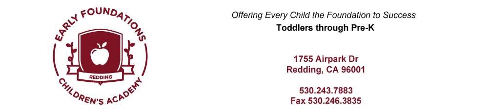 Redding CA Child Care for Toddlers, Preschool Pre-K and School Age in Redding | Early Foundations Children's Academy | Trusted Child Care for Infants, Toddlers, Preschool and Pre-K